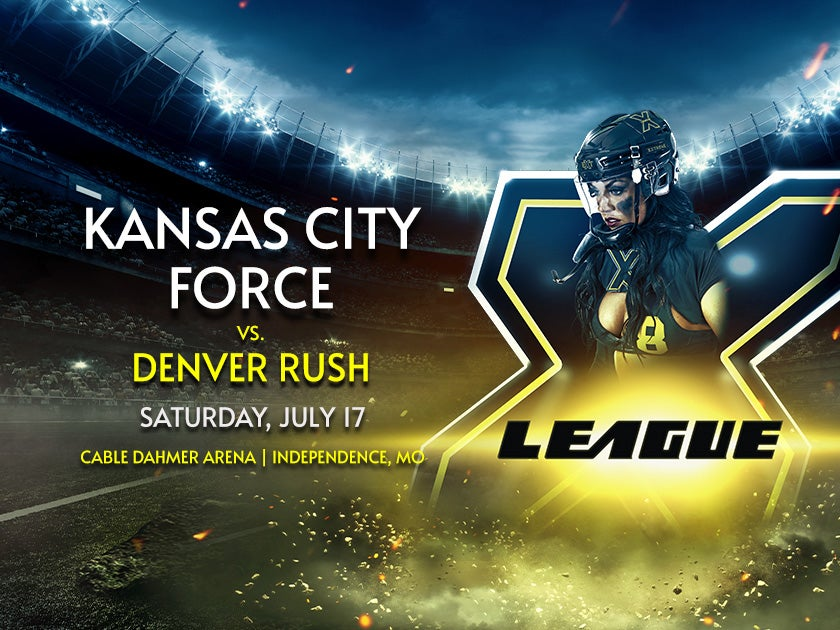 X League Presents Kansas City Force vs. Denver Rush